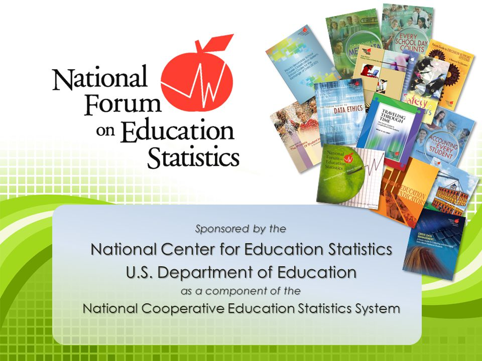 Sponsored by the National Center for Education Statistics U.S.
