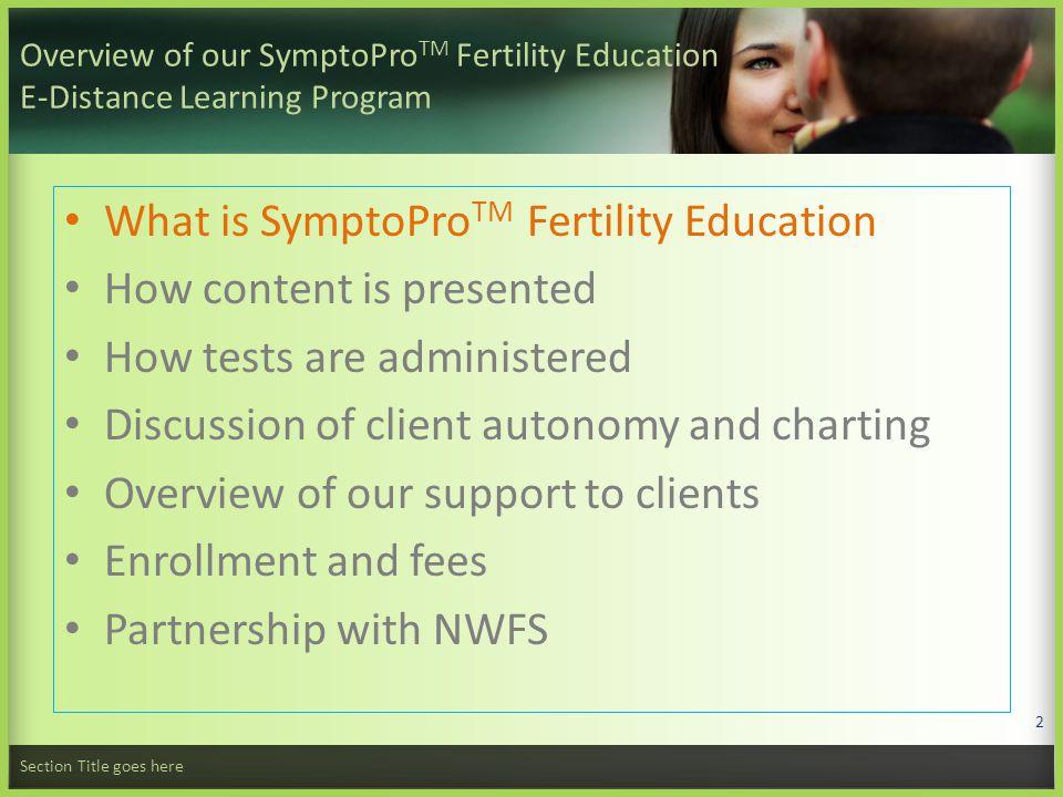 What is SymptoPro Fertility Education.