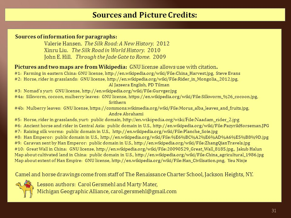 Sources and Picture Credits: Sources of information for paragraphs: Valerie Hansen.