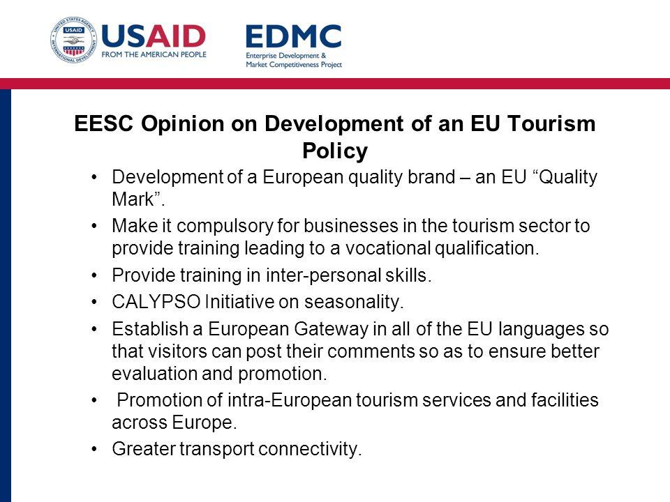 EESC Opinion on Development of an EU Tourism Policy Development of a European quality brand – an EU Quality Mark .