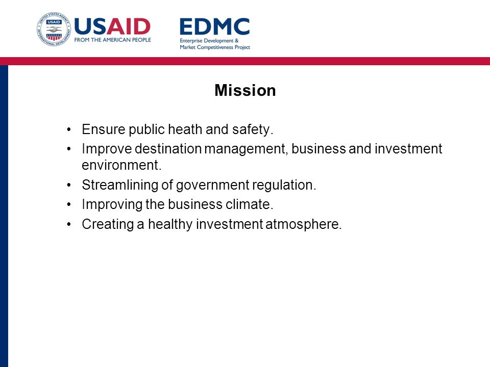 Mission Ensure public heath and safety.