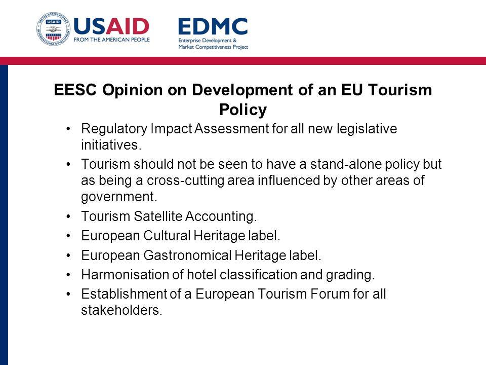 EESC Opinion on Development of an EU Tourism Policy Regulatory Impact Assessment for all new legislative initiatives.