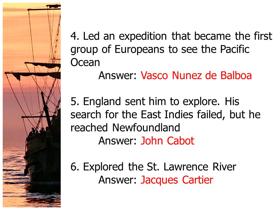 2. Who do you think was the most important explorer? Why?