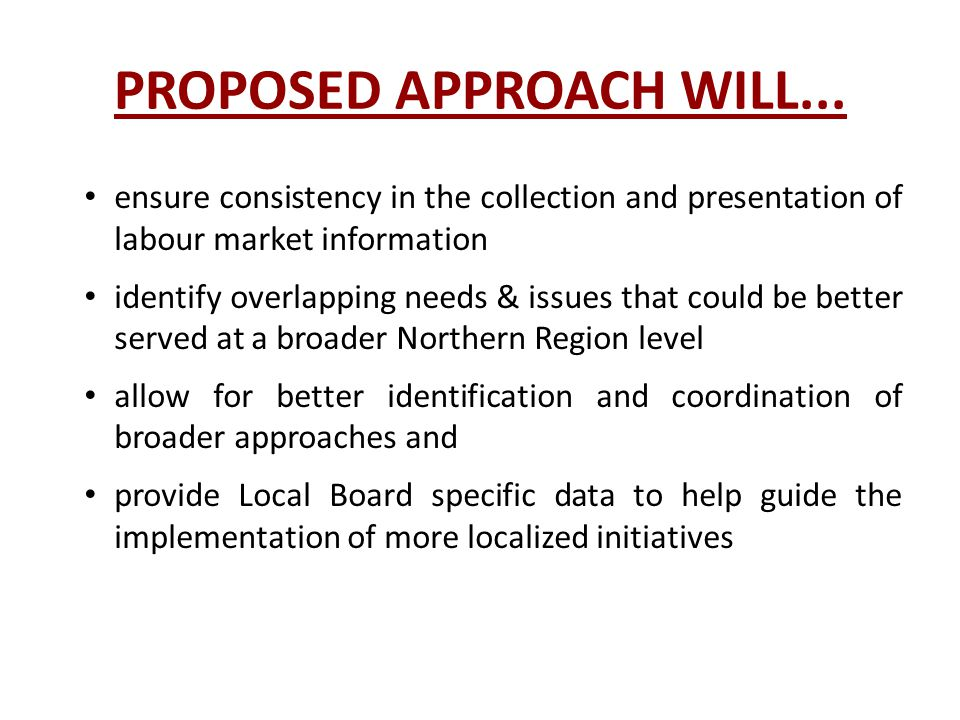 PROPOSED APPROACH WILL...