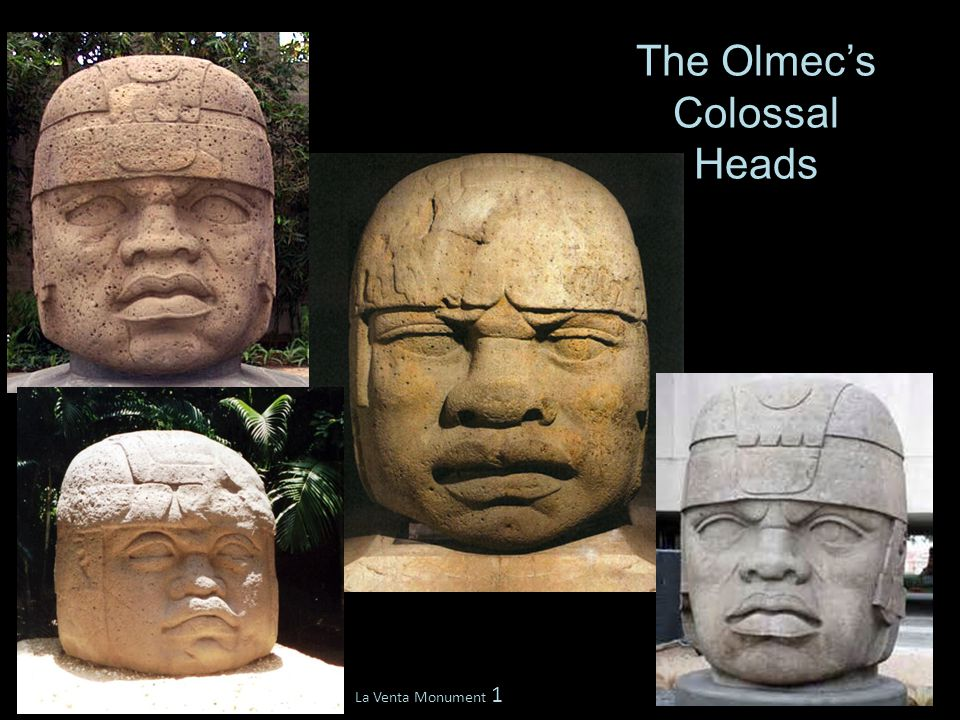 The Olmec's Colossal Heads La Venta Monument 1