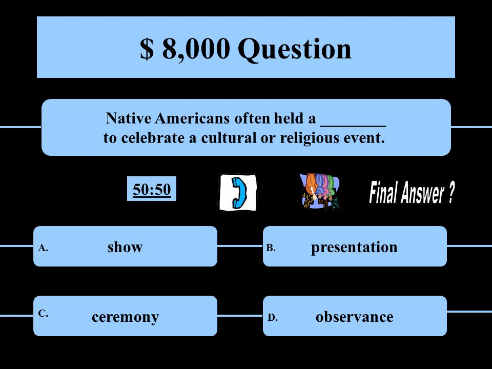 $ 4,000 Question Why did the economy of Native Americans living in the Arctic cause families to band together.