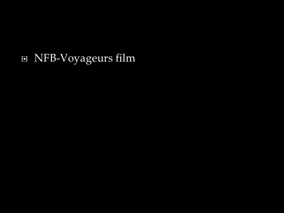  NFB-Voyageurs film