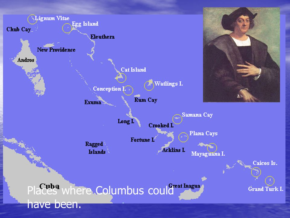 Places where Columbus could have been.