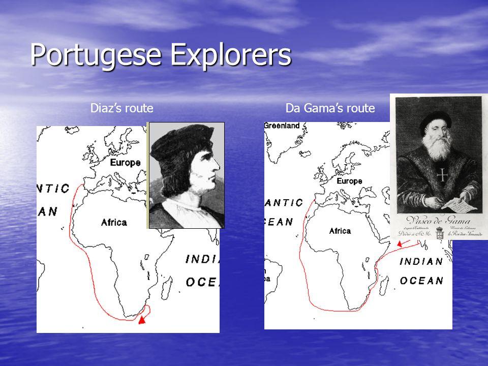 Portugese Explorers Da Gama's routeDiaz's route