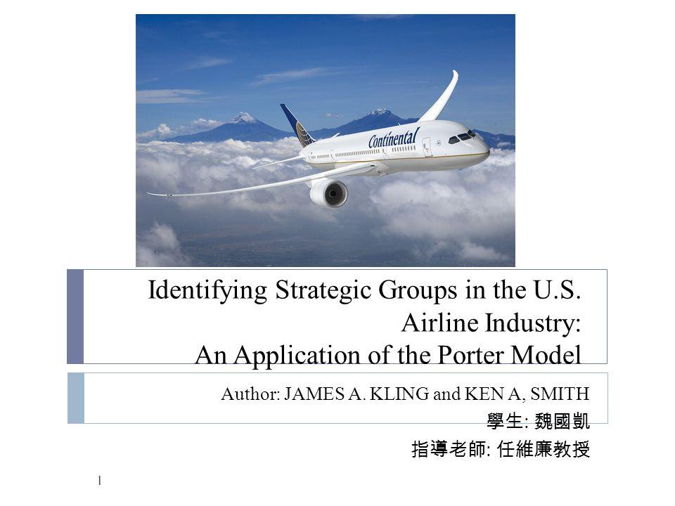Identifying Strategic Groups in the U.S.