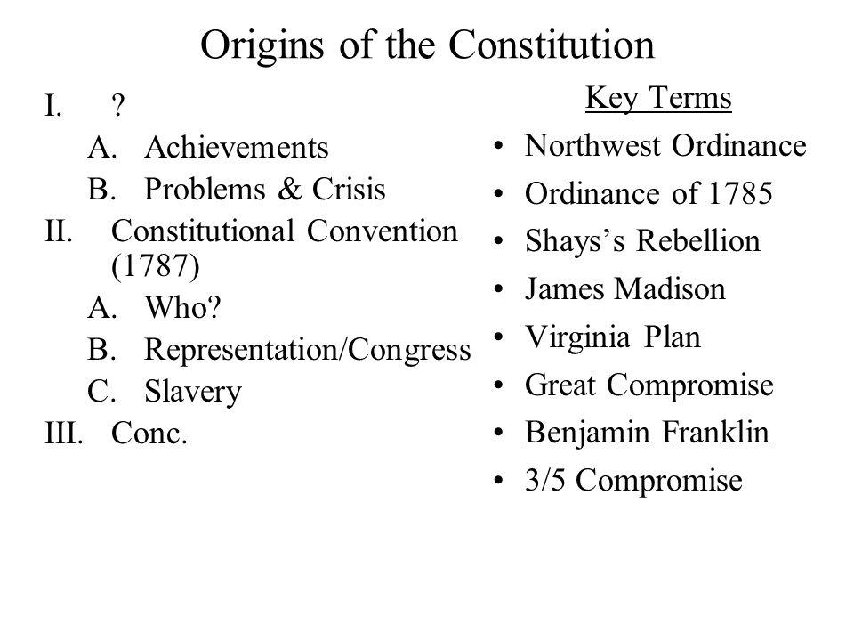 Origins of the Constitution I..