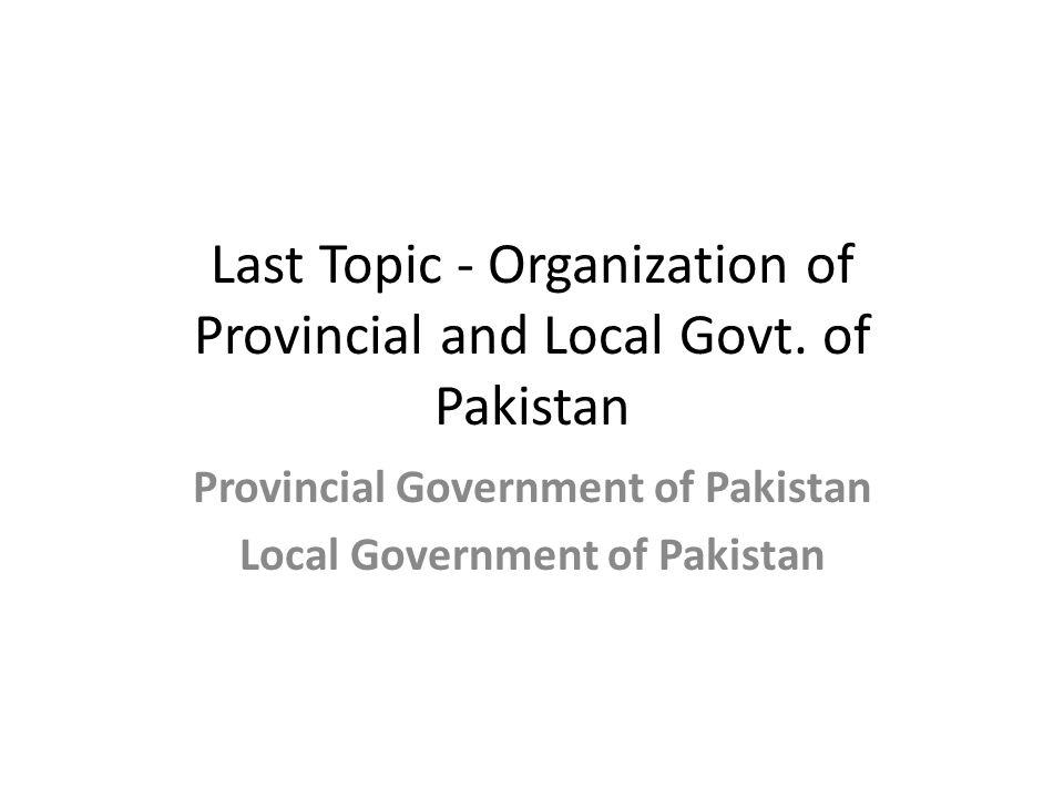 Organization of Provincial Govt. of Pakistan Punjab Sindh Khyber Pakhtunkhwa Balochistan
