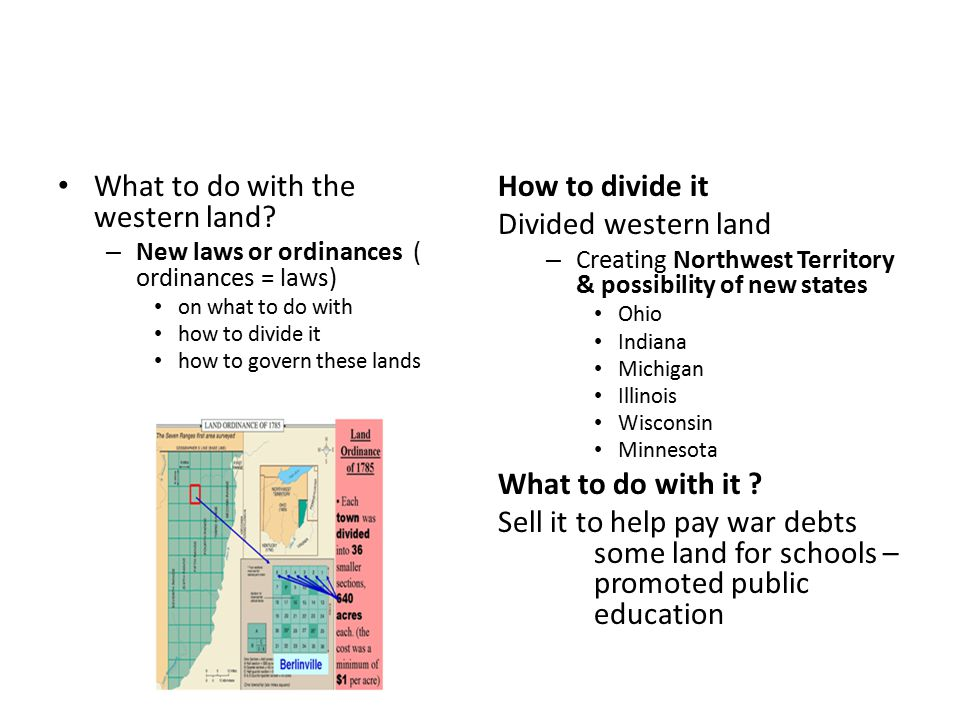What to do with the western land.