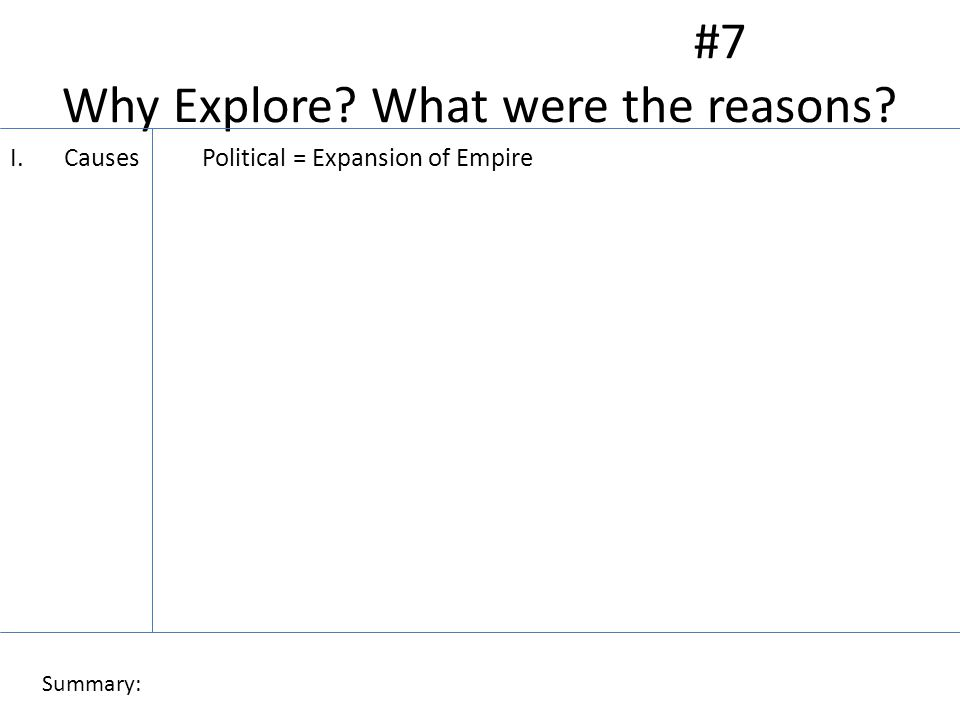 #7 Why Explore.What were the reasons.