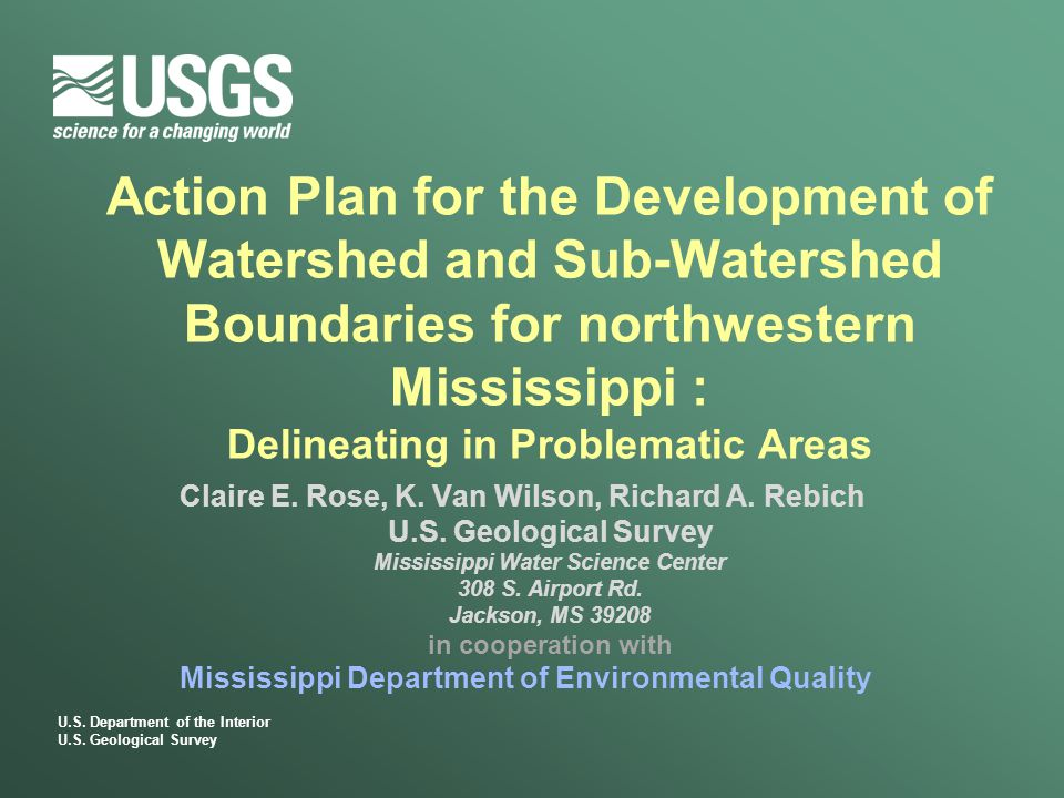 U.S. Department of the Interior U.S. Geological Survey Action Plan for the Development of Watershed and Sub-Watershed Boundaries for northwestern Miss