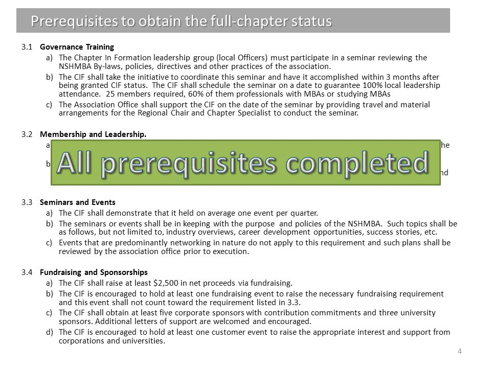 Prerequisites to obtain the full-chapter status 3.1Governance Training a)The Chapter In Formation leadership group (local Officers) must participate i
