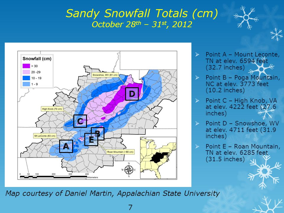 Sandy Snowfall Totals (cm) October 28 th – 31 st, 2012  Point A – Mount Leconte, TN at elev.