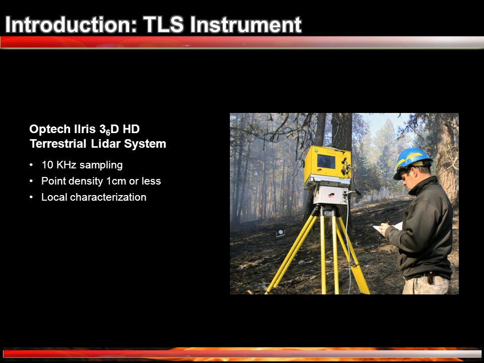 Optech Ilris 3 6 D HD Terrestrial Lidar System 10 KHz sampling Point density 1cm or less Local characterization