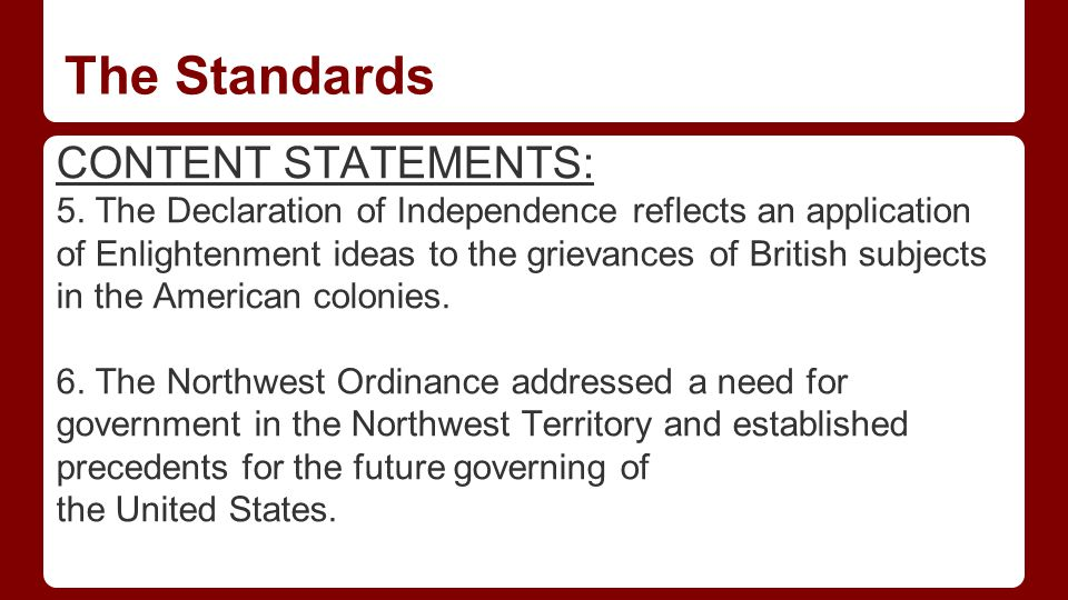 The Standards CONTENT STATEMENTS: 5.