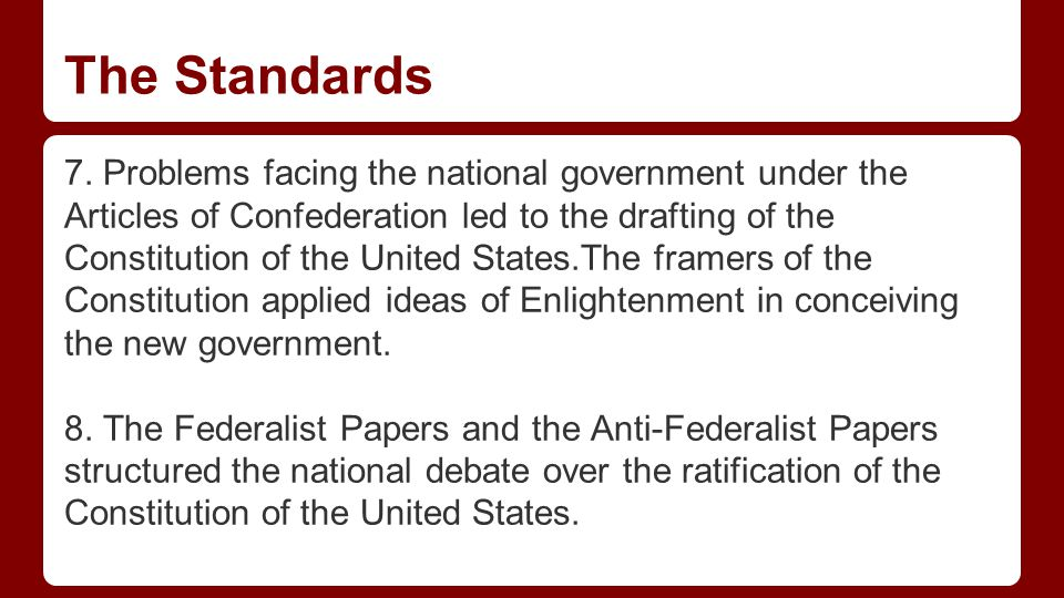 Federalist and Antifederalist Papers ●The Federalists: o wealthy, well-educated o desire for a powerful, centralized government o leaders were George Washington and Benjamin Franklin.