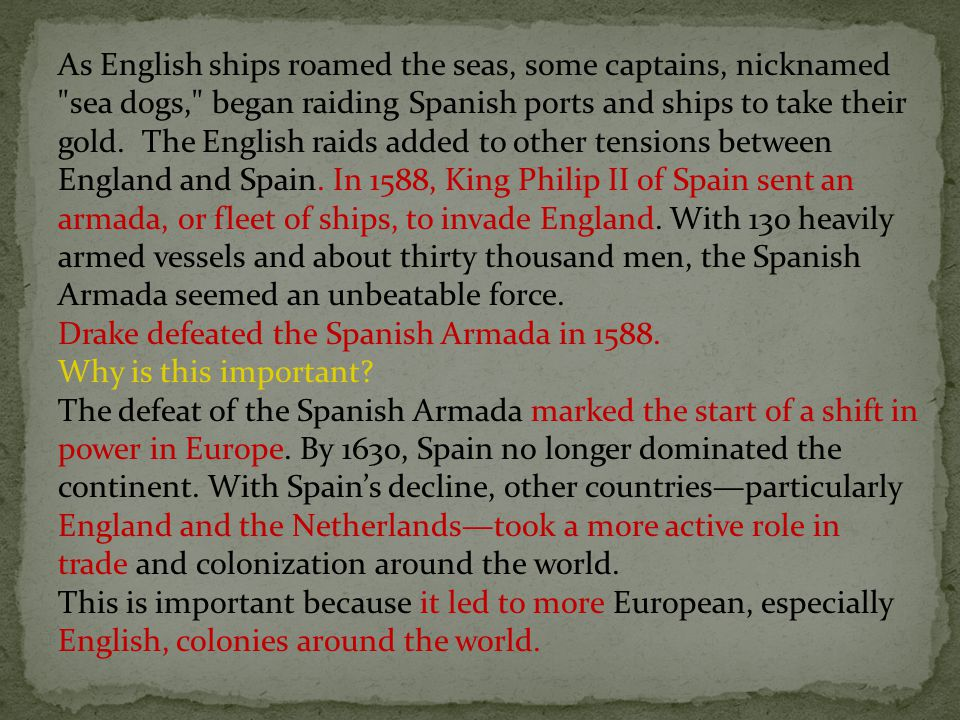 As English ships roamed the seas, some captains, nicknamed