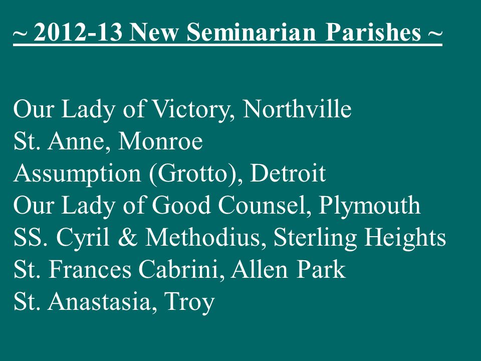 ~ 2012-13 New Seminarian Parishes ~ Our Lady of Victory, Northville St.