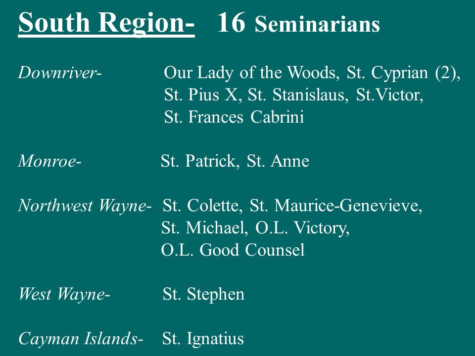 South Region- 16 Seminarians Downriver- Our Lady of the Woods, St.