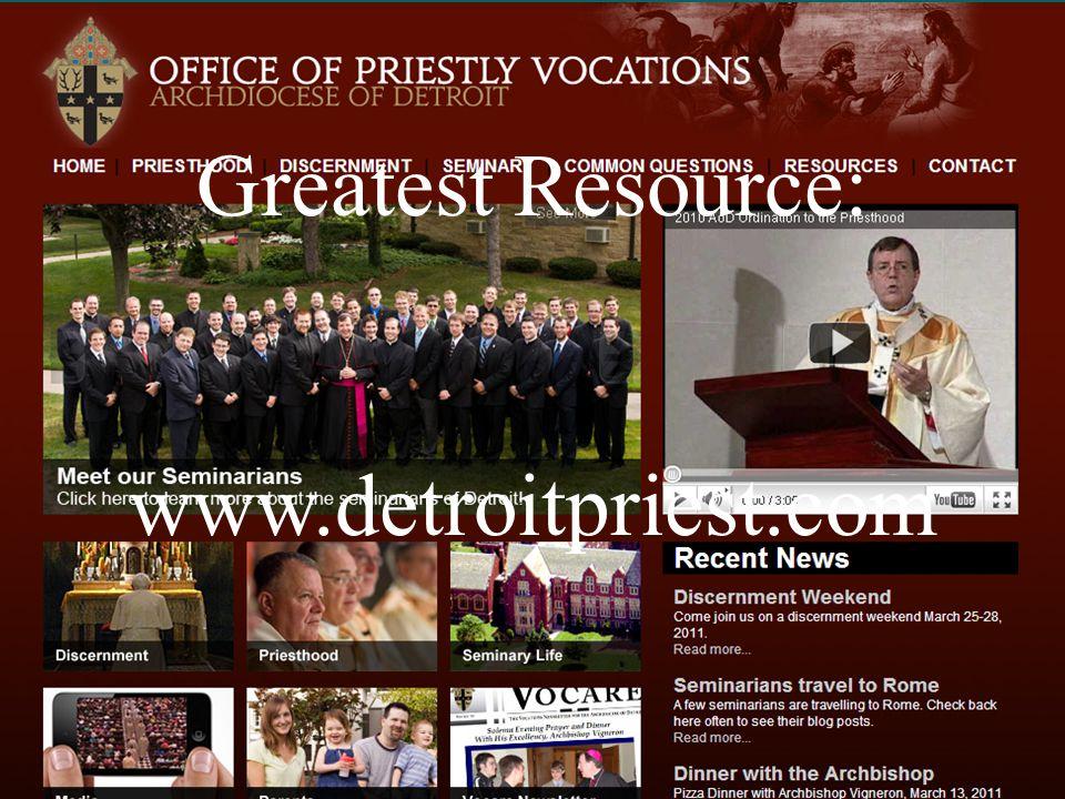 Greatest Resource: www.detroitpriest.com