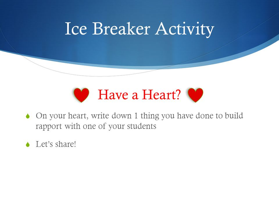 Ice Breaker Activity Have a Heart.