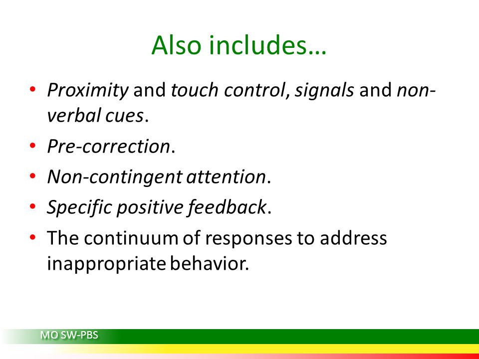 Also includes… Proximity and touch control, signals and non- verbal cues.
