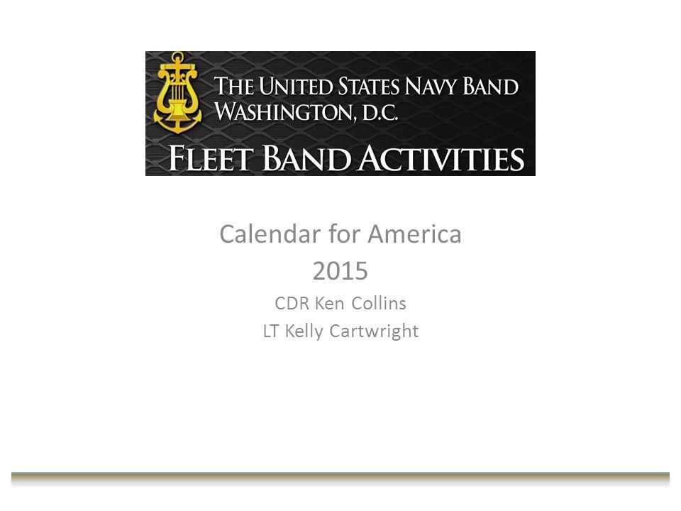 Calendar for America 2015 CDR Ken Collins LT Kelly Cartwright