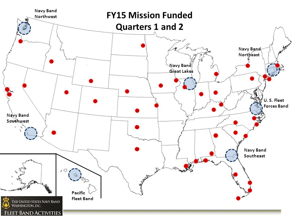 FY15 Mission Funded Quarters 1 and 2 Navy Band Northeast Navy Band Great Lakes U.