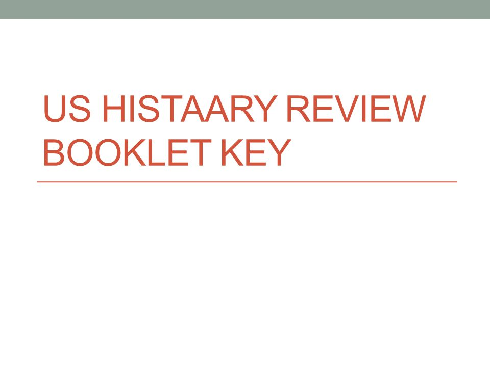 US HISTAARY REVIEW BOOKLET KEY