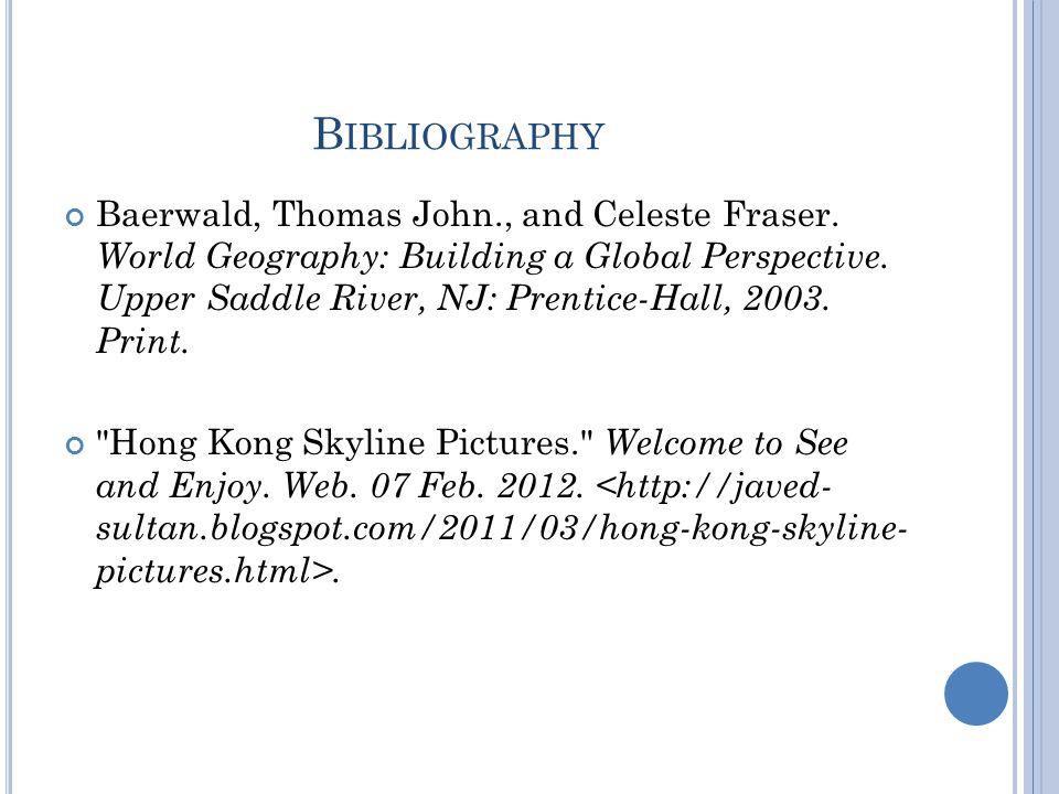 B IBLIOGRAPHY Baerwald, Thomas John., and Celeste Fraser.