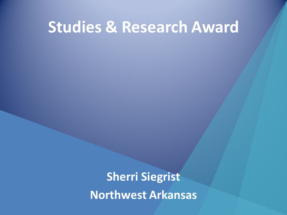 Studies & Research Award Sherri Siegrist Northwest Arkansas