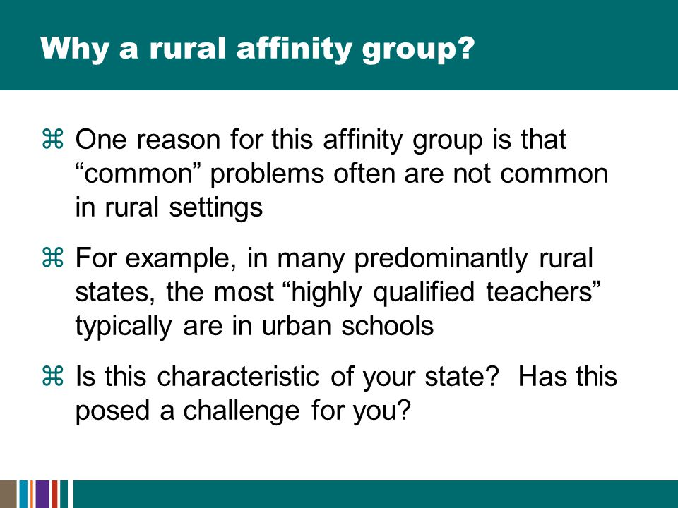 Why a rural affinity group.