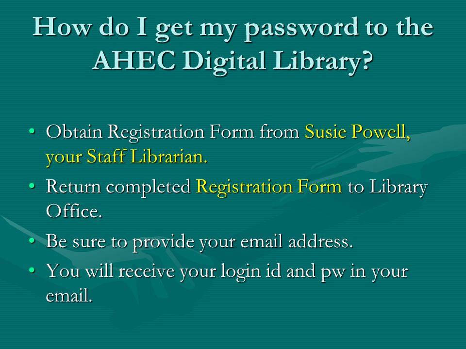 How do I get my password to the AHEC Digital Library.