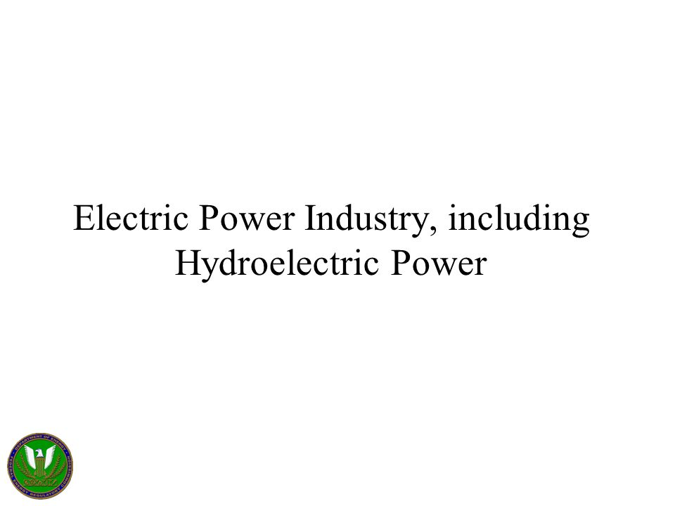 Electric Power Industry, including Hydroelectric Power