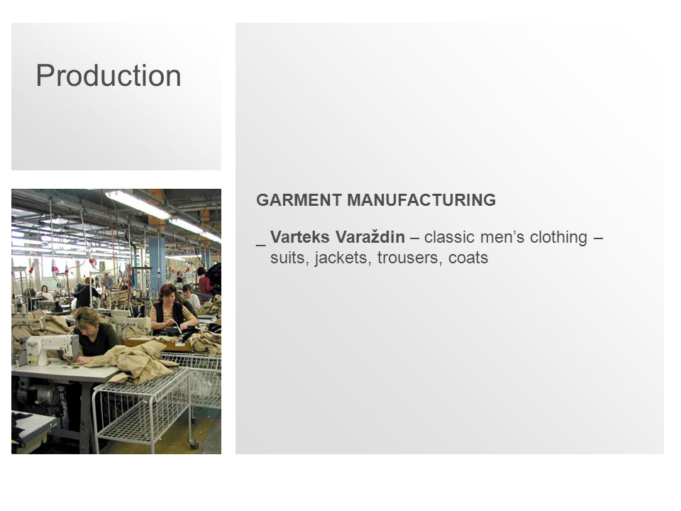 Production GARMENT MANUFACTURING _Varteks Varaždin – classic men's clothing – suits, jackets, trousers, coats