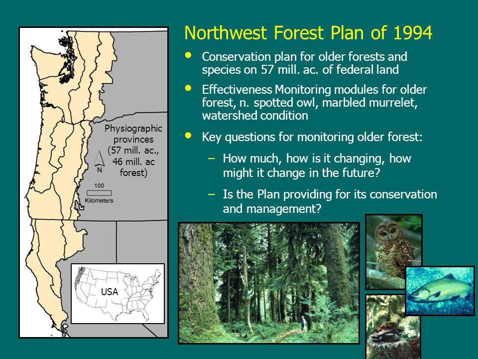 Effectiveness Monitoring for Late-Successional and Old-Growth Forest (LSOG) Objective: develop tools and data to assess change in older forest –Gradient nearest neighbor (GNN) imputation (maps of detailed forest attributes) –Change detection from Landsat time series (LandTrendr) (trends) Approach: minimize sources of error in models, map real change –Corroborate with sample-based estimates Monitoring report every 5 years –10-year report (Moeur et al.