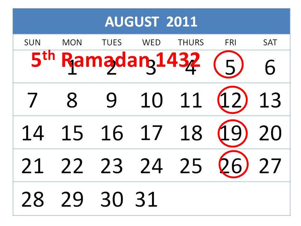 5 th Ramadan 1432