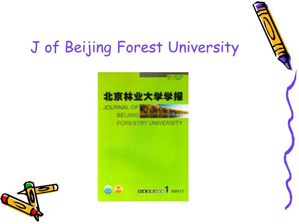 J of Beijing Forest University