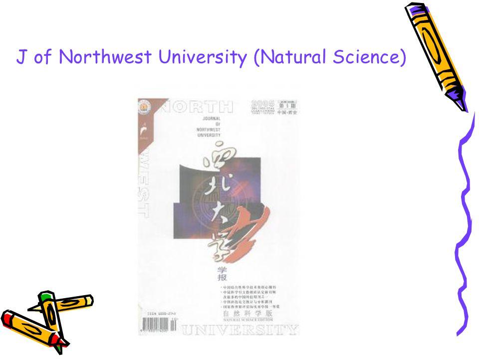 J of Northwest University (Natural Science)