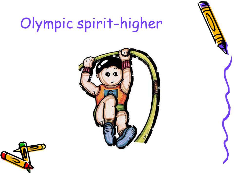 Olympic spirit-higher