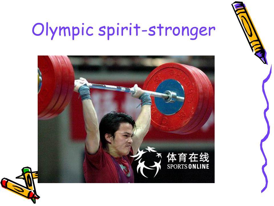 Olympic spirit-stronger