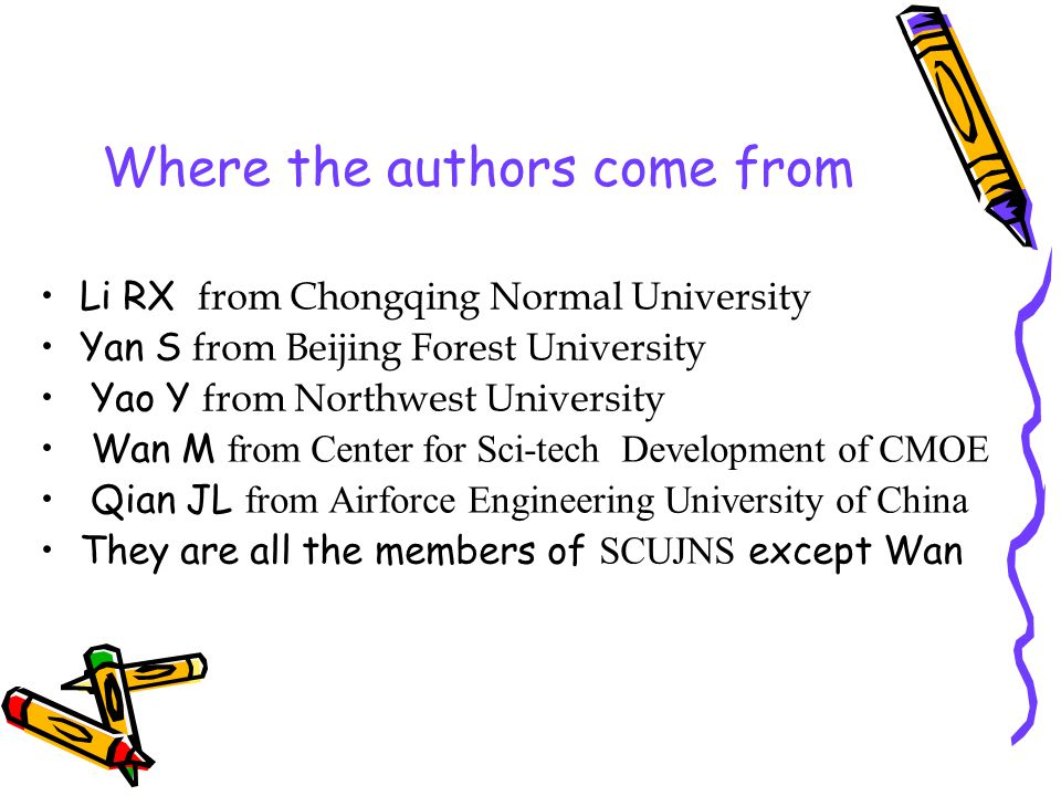 Where the authors come from Li RX from Chongqing Normal University Yan S from Beijing Forest University Yao Y from Northwest University Wan M from Cen