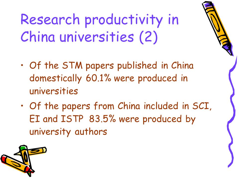 Research productivity in China universities (2) Of the STM papers published in China domestically 60.1% were produced in universities Of the papers fr
