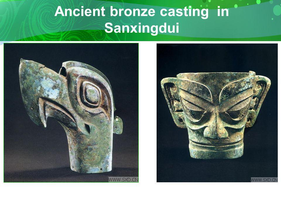 Ancient bronze casting in Sanxingdui