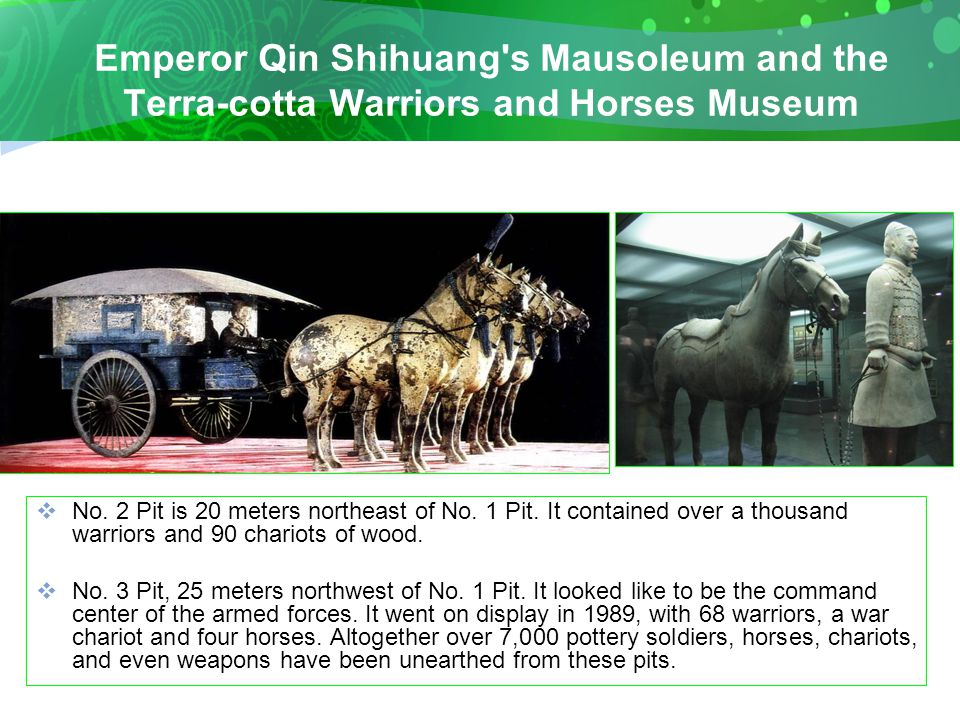 Emperor Qin Shihuang s Mausoleum and the Terra-cotta Warriors and Horses Museum  No.