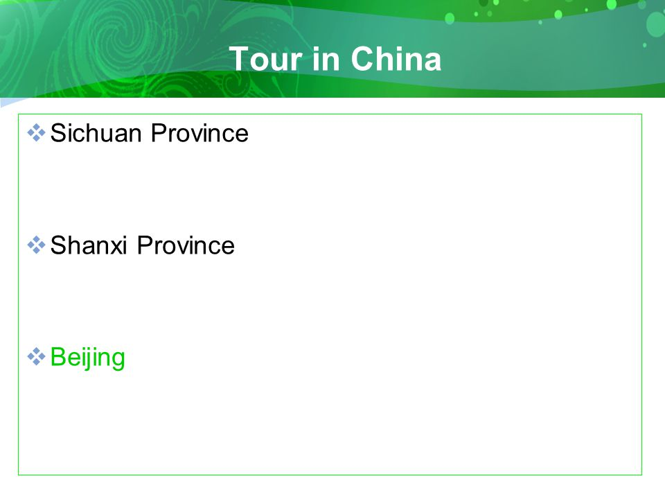 Tour in China  Sichuan Province  Shanxi Province  Beijing